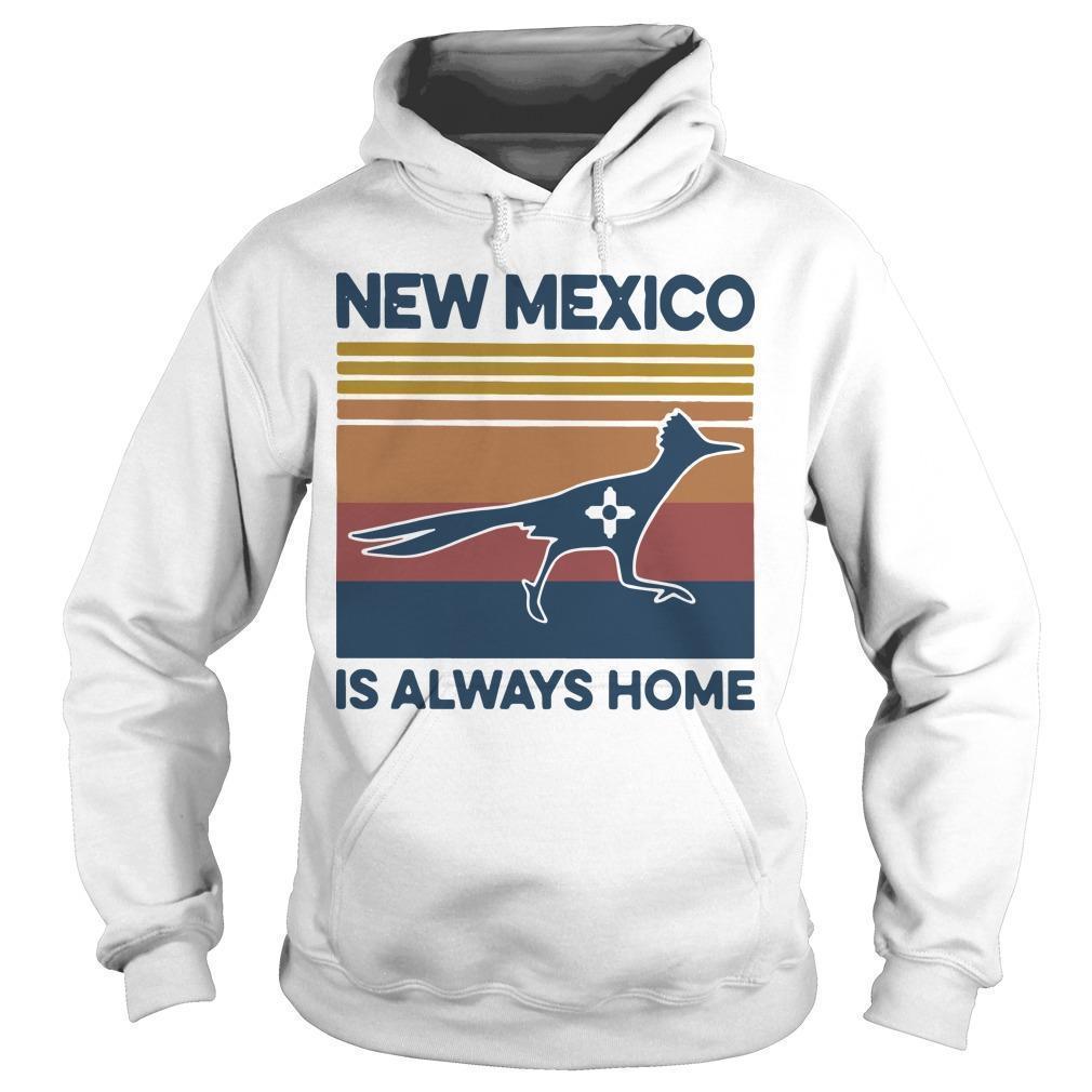 Vintage New Mexico Is Always Home Hoodie
