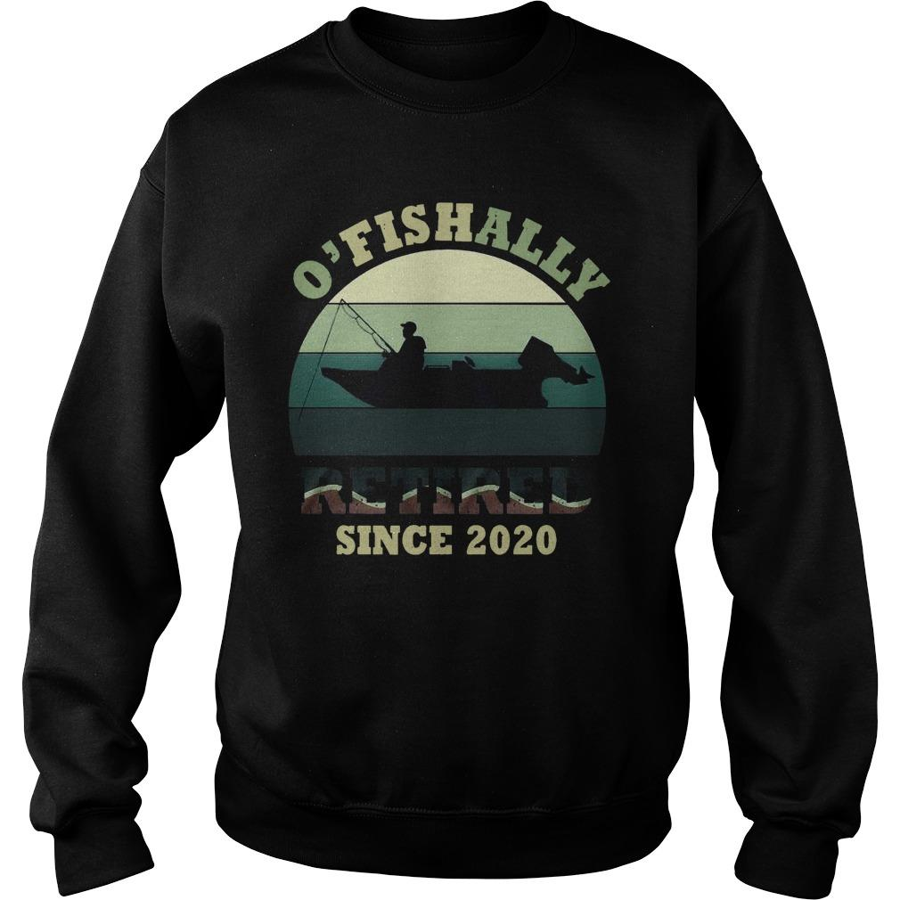 Vintage O'fishally Retired Since 2020 Sweater