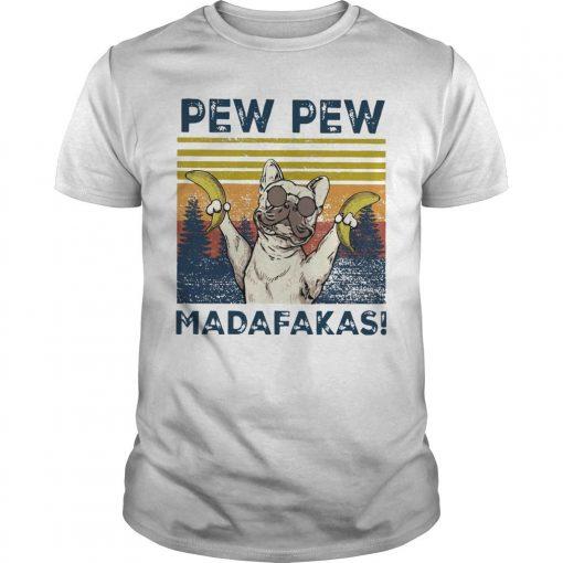 Vintage Pitbull Bananas Pew Pew Madafakas Shirt