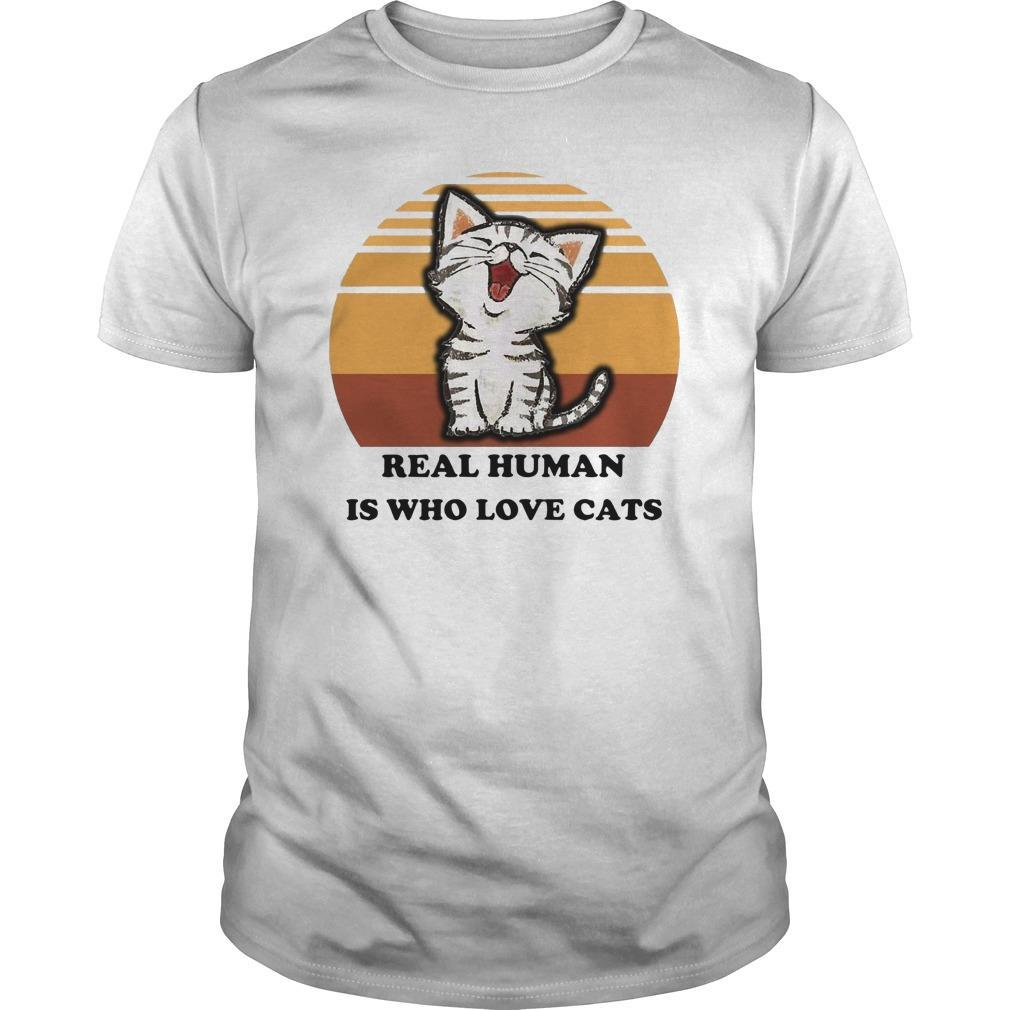 Vintage Real Human Is Who Love Cats Longsleeve