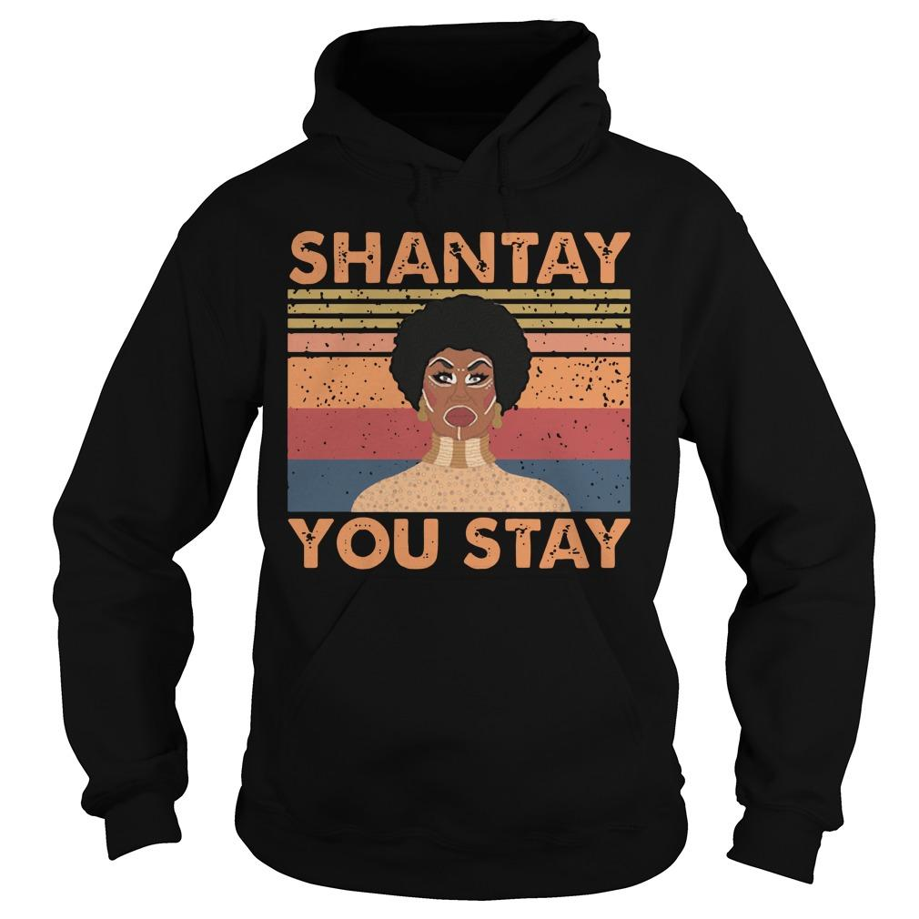 Vintage Shantay You Stay Hoodie