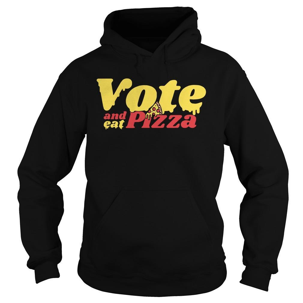 Vote And Eat Pizza Hoodie