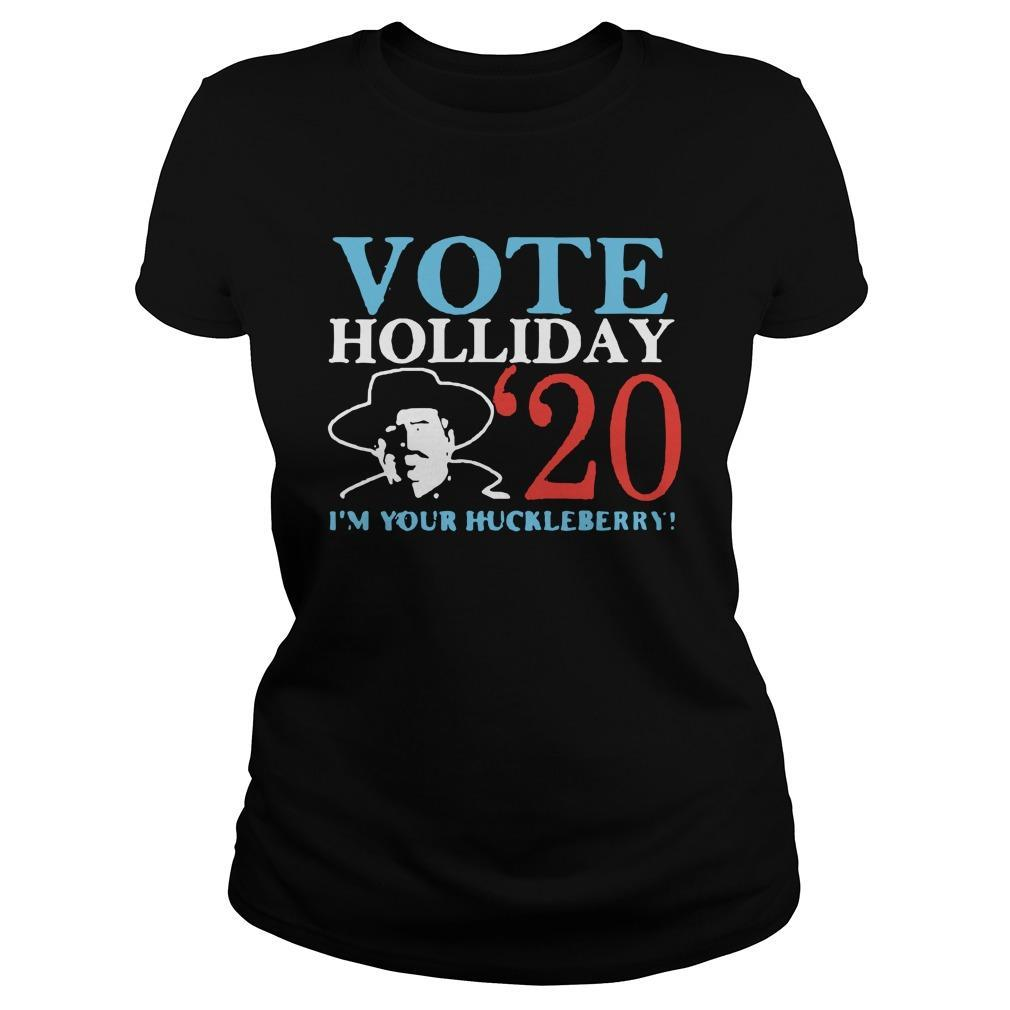 Vote Holliday 20 I'm Your Huckleberry Longsleeve