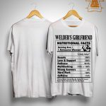Welder's Girlfriend Nutritional Facts 1 Awesome Woman Shirt