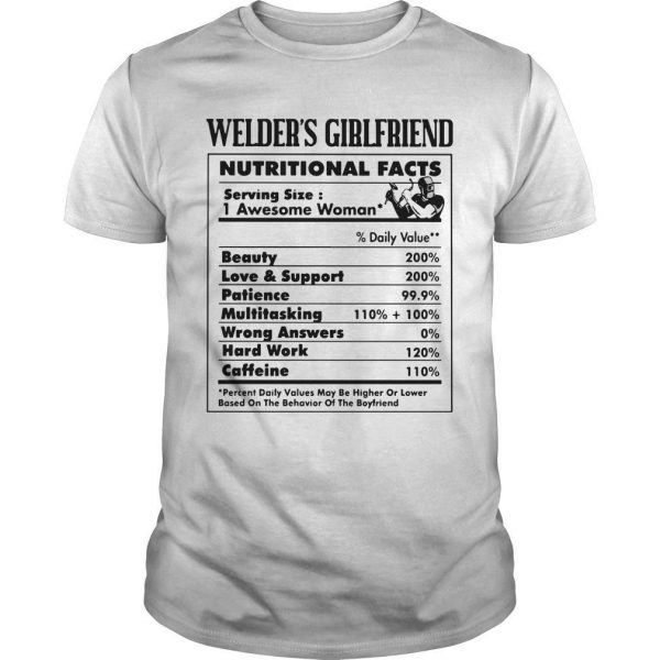 Welder's Girlfriend Nutritional Facts 1 Awesome Woman Shirt