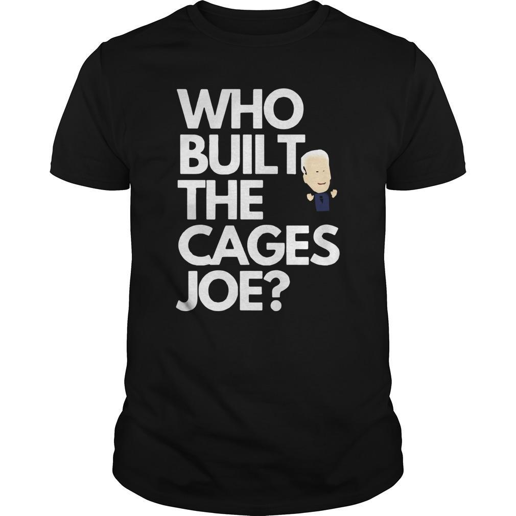 Who Built The Cages Joe Longsleeve