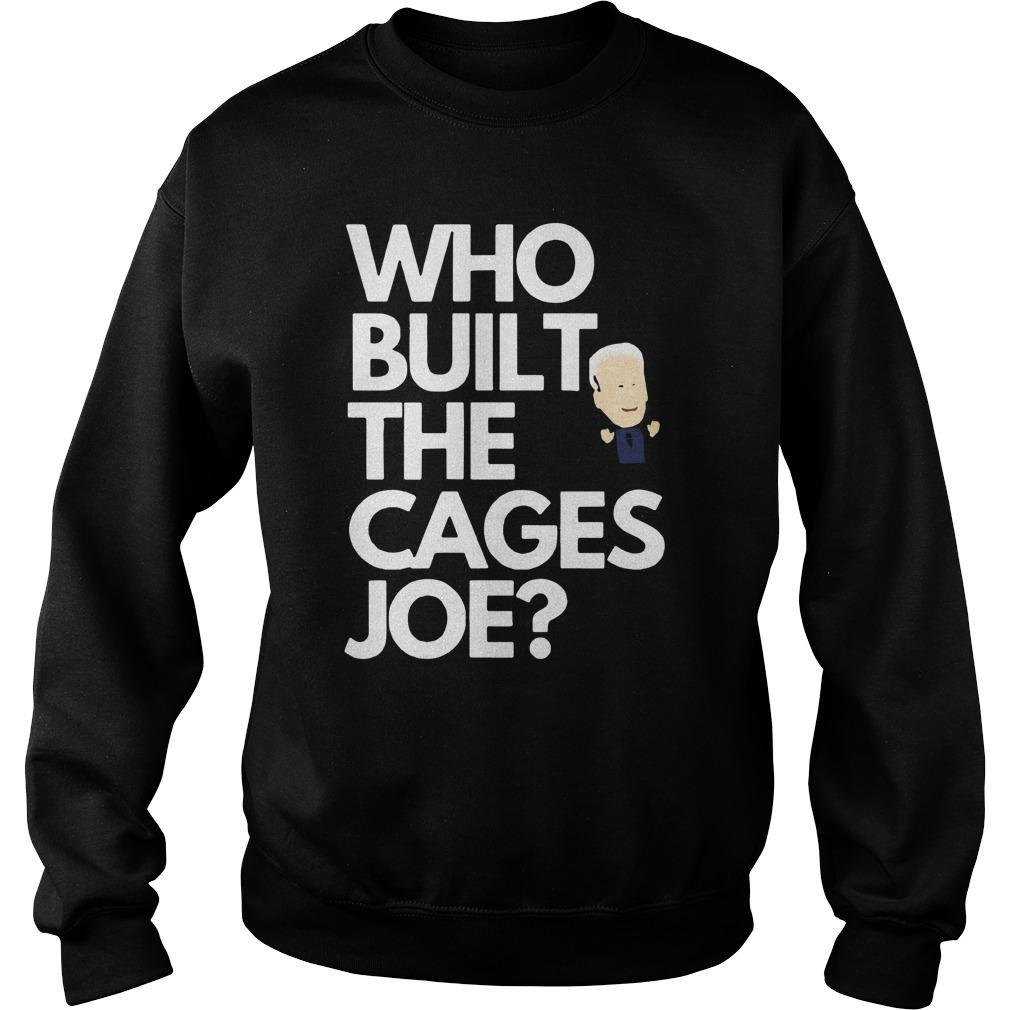 Who Built The Cages Joe Sweater