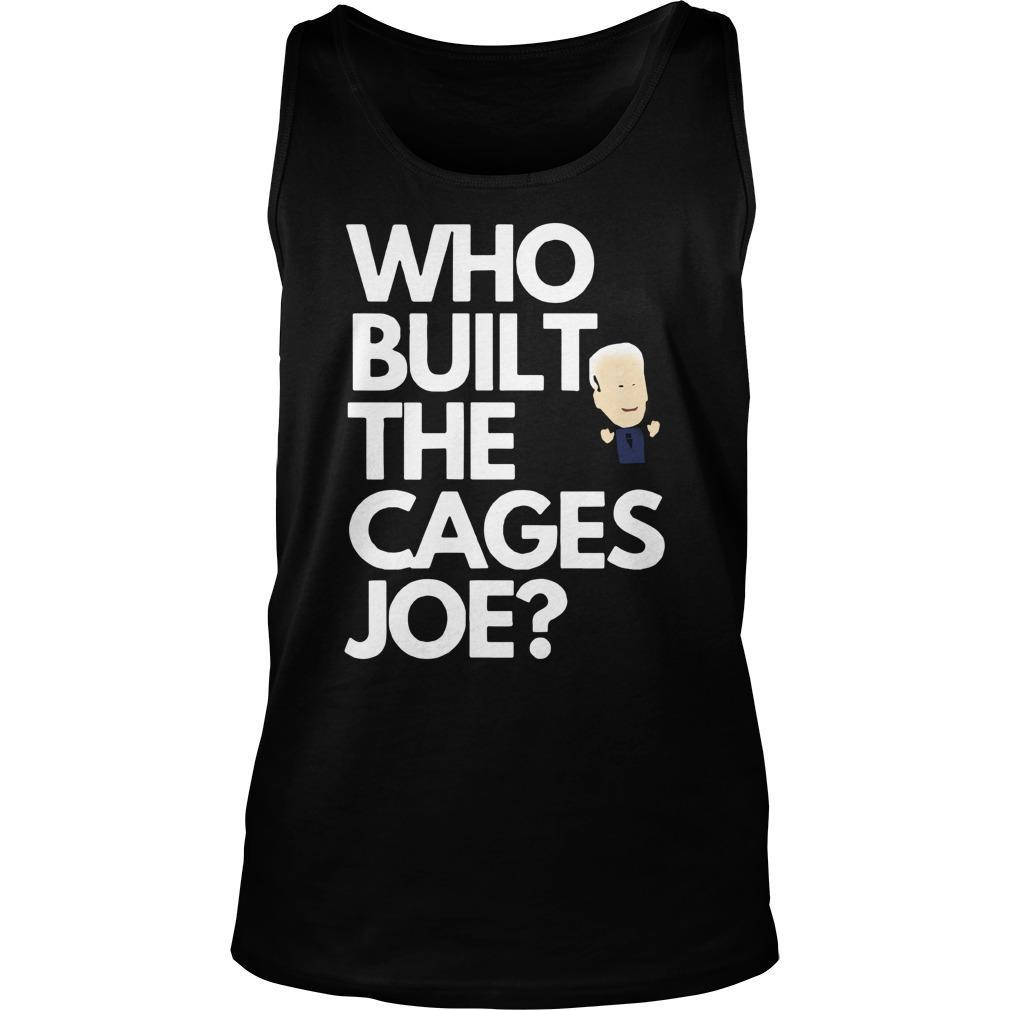 Who Built The Cages Joe Tank Top