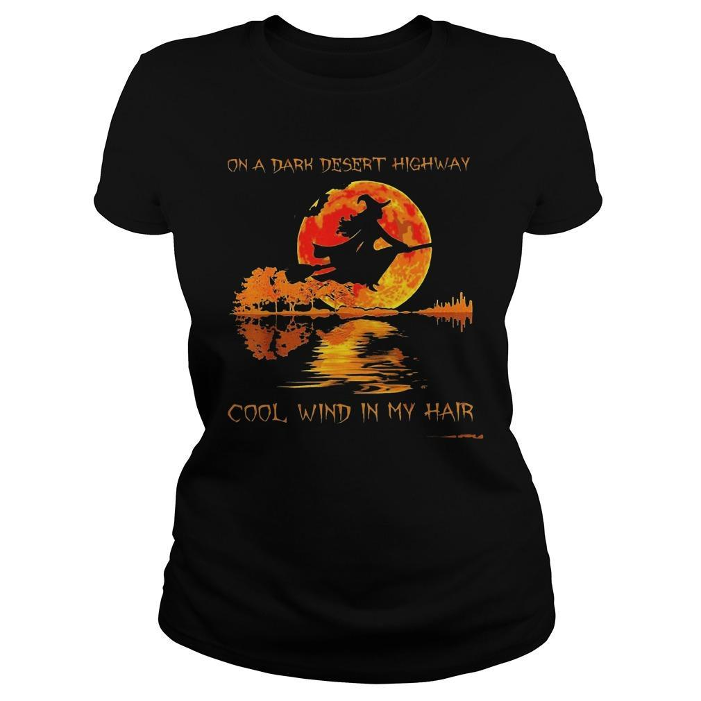 Witch On A Dark Desert Highway Cool Wind In My Hair Longsleeve