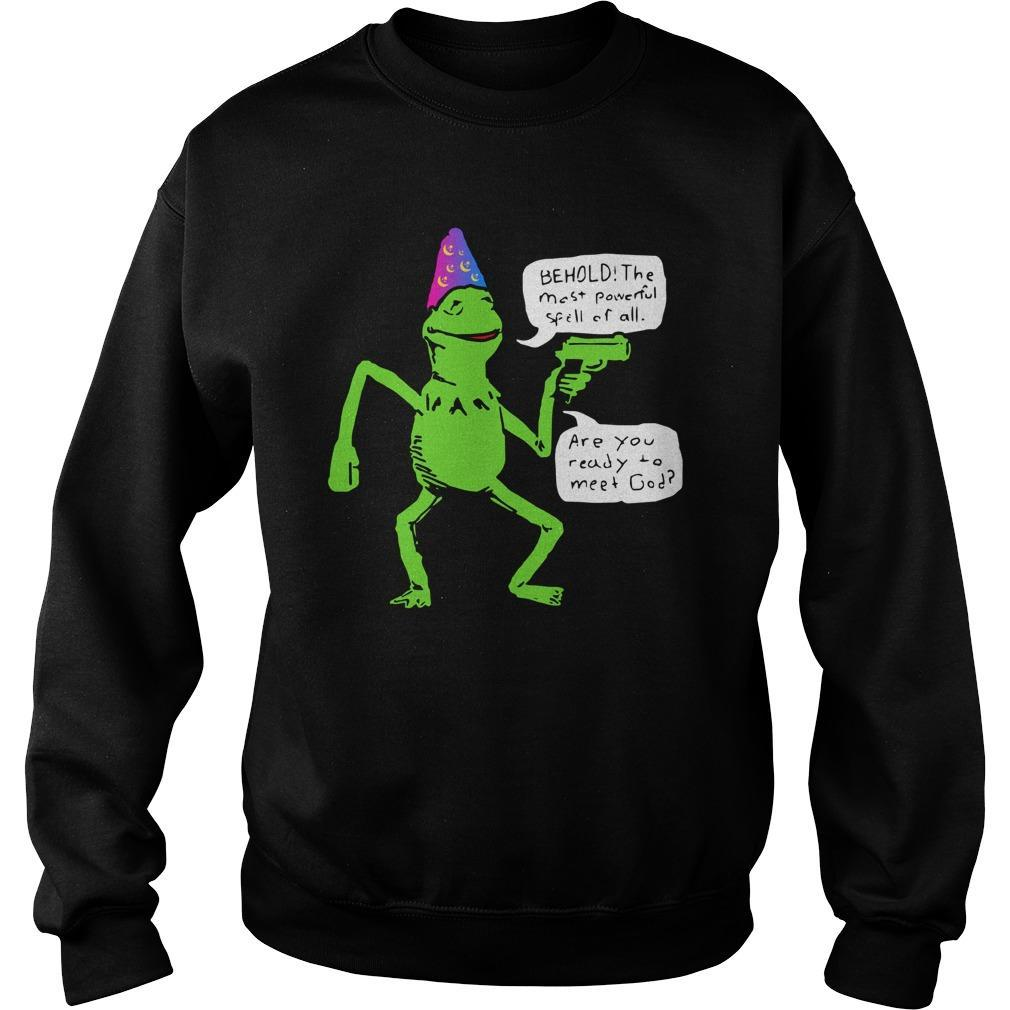 Yer A Wizard Kermit Behold The Most Powerful Spell Of All Sweater