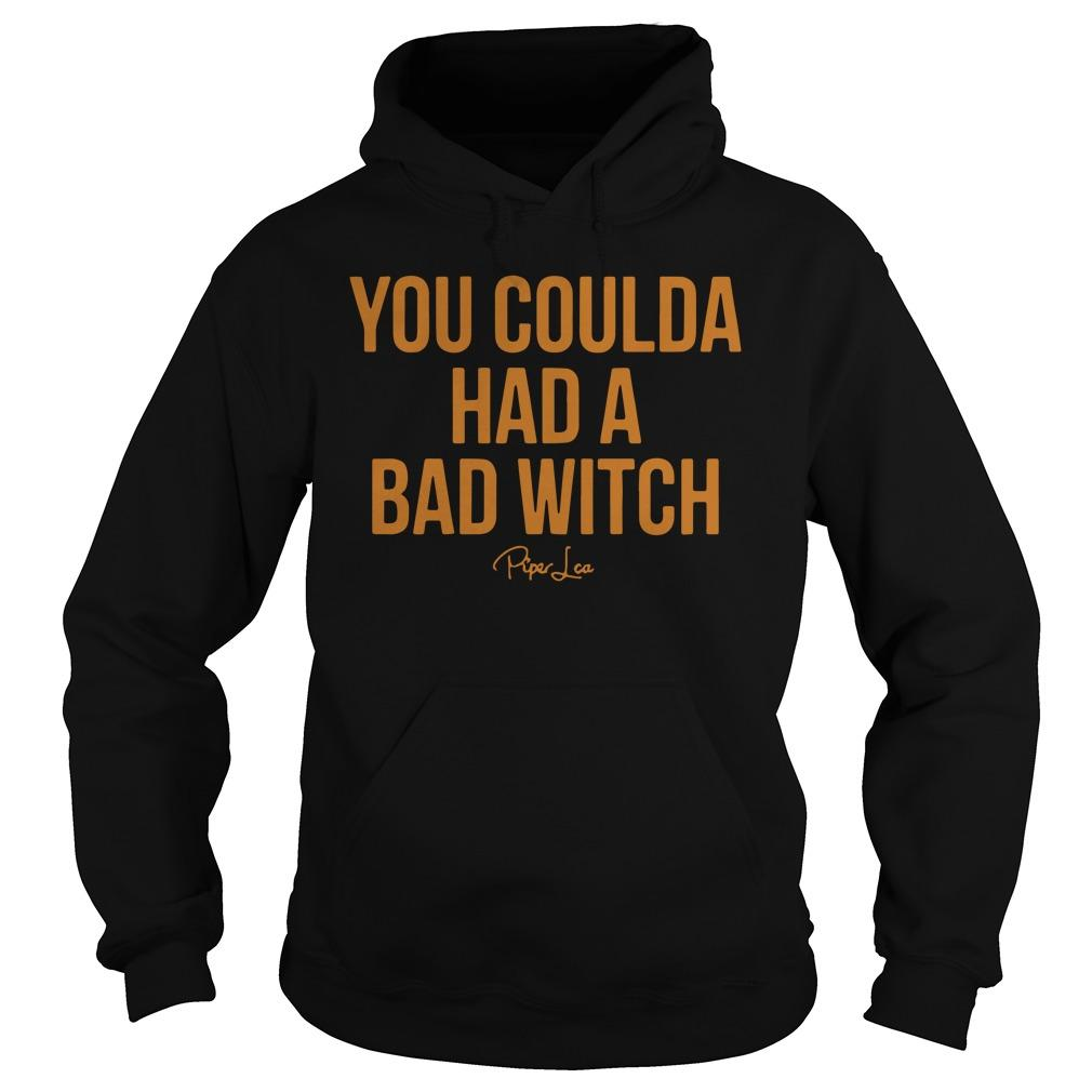 You Coulda Had A Bad Witch Hoodie