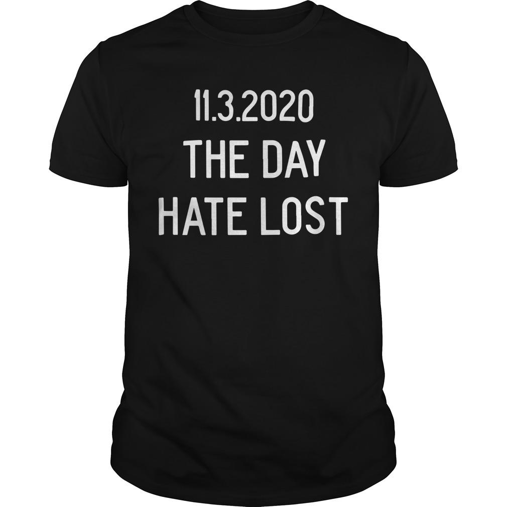 11 3 2020 The Day Hate Lost Longsleeve