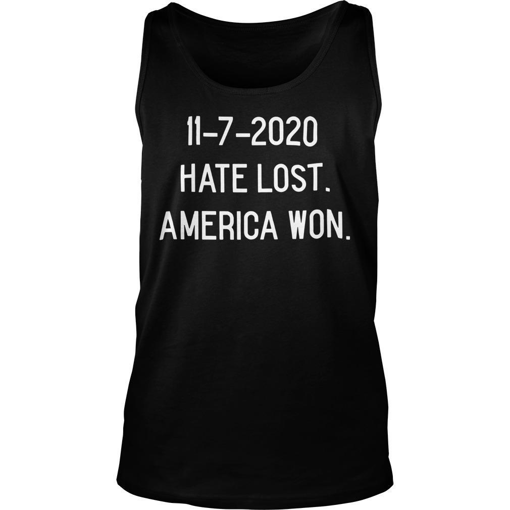 11 7 2020 Hate Lost America Won Tank Top