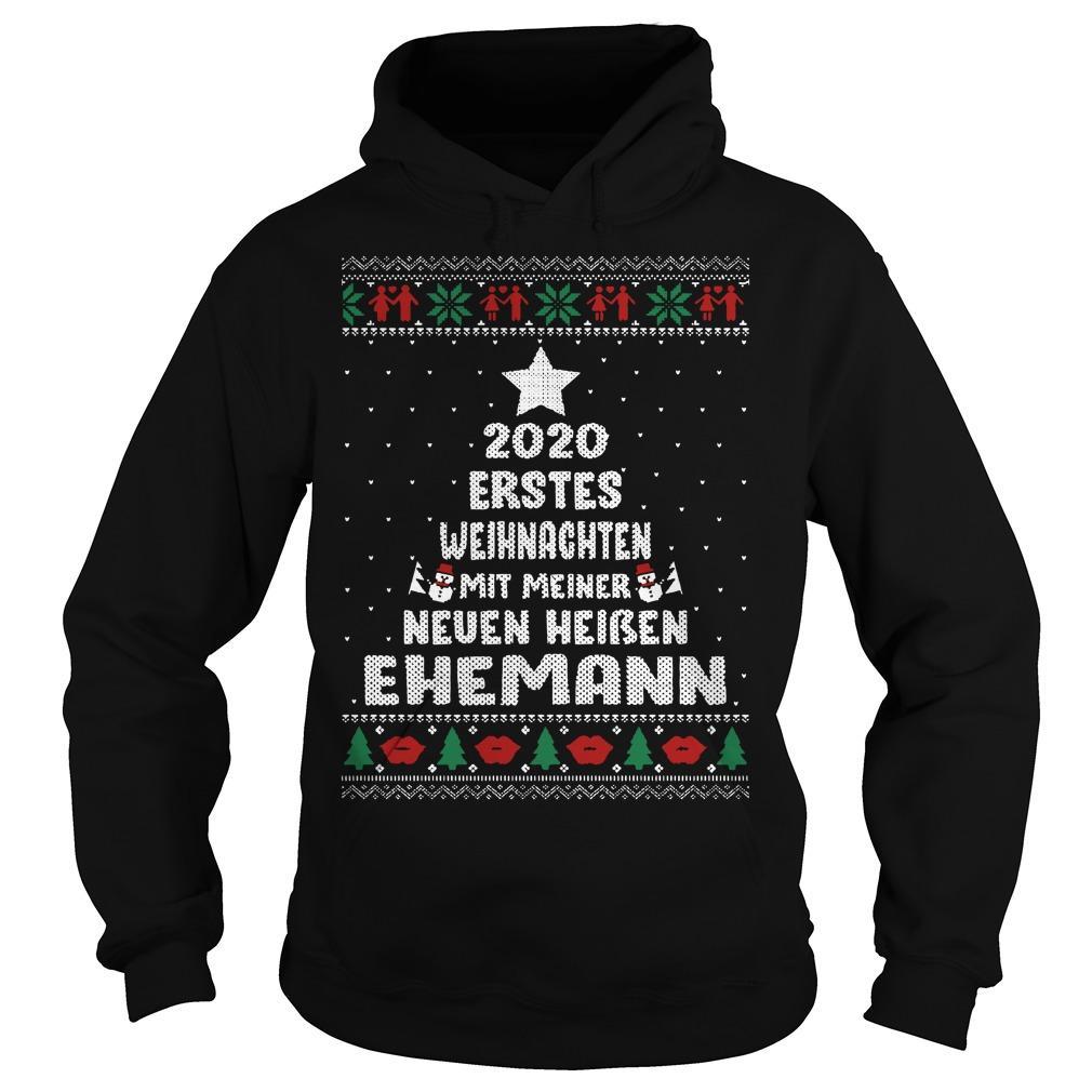 2020 Erstes Weihnachten Mit Meiner Neuen Heiben Ehemann Hoodie