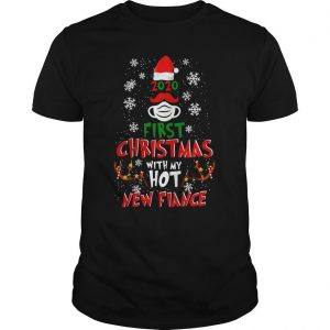 2020 First Christmas With My Hot New Fiance Shirt