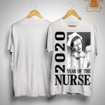 2020 Year Of The Nurse Shirt