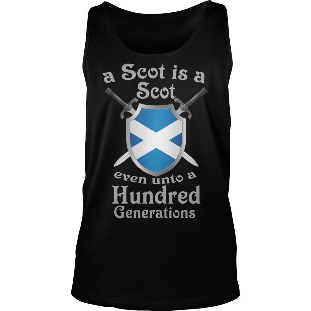 A Scot Is A Scot Even Unto A Hundred Generations Tank Top