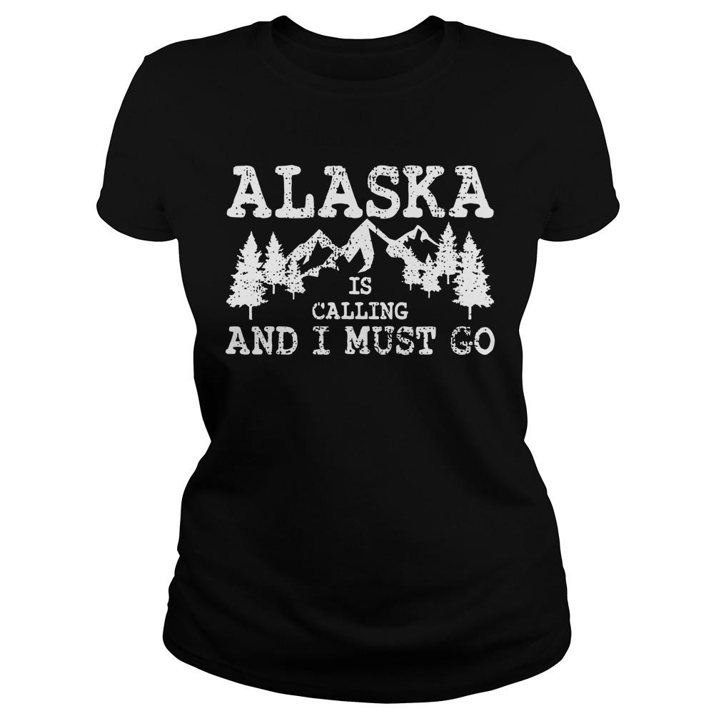 Alaska Is Calling And I Must Go Longsleeve
