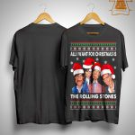 All I Want For Christmas Is The Rolling Stones Shirt