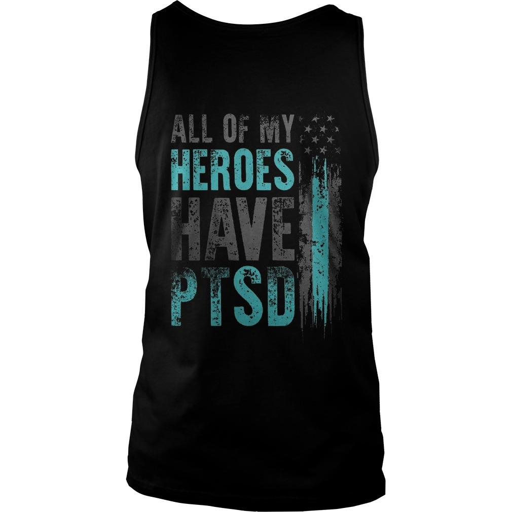 All Of My Heroes Have Ptsd Tank Top