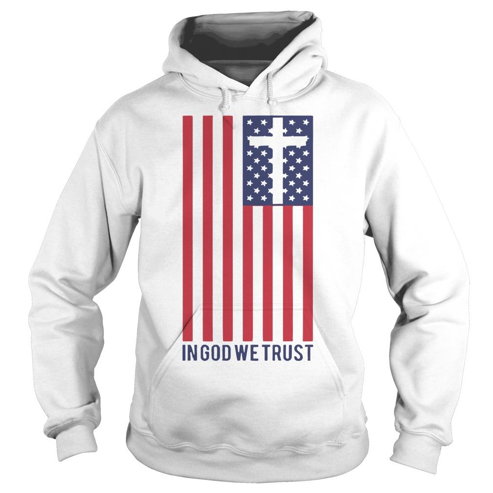 America Flag In God We Trust Hoodie