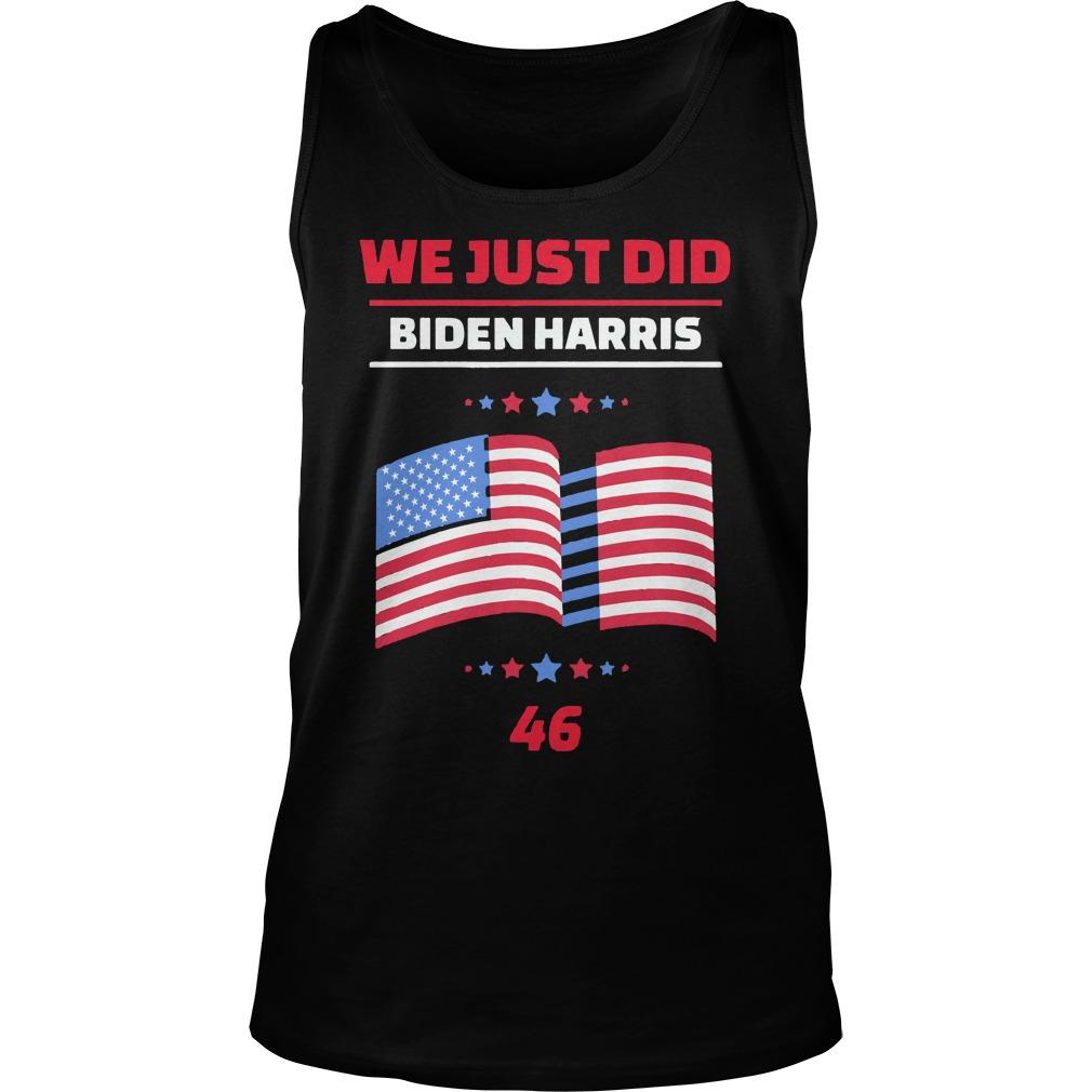 American Flag We Just Did Biden Harris 46 Tank Top