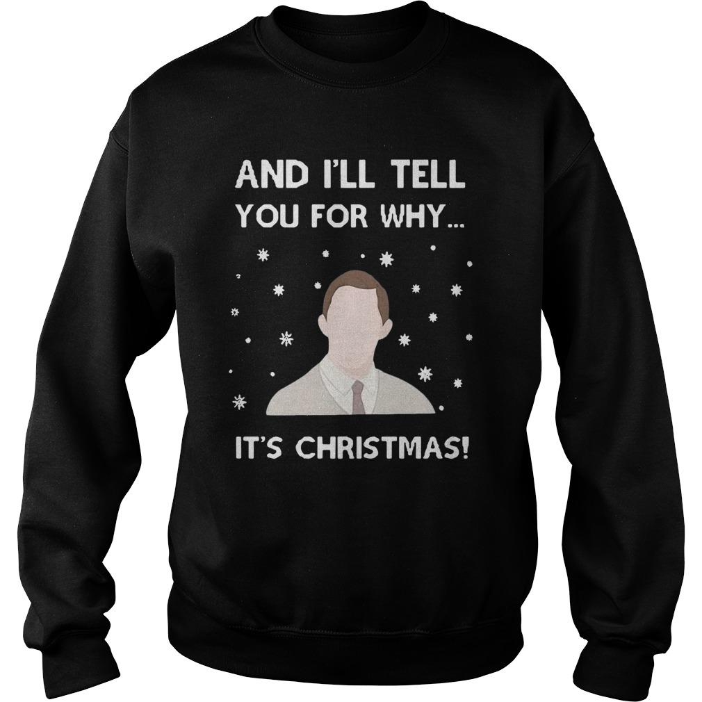 And I'll Tell You For Why It's Christmas Sweater