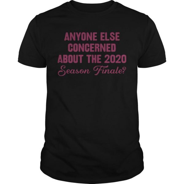 Anyone Else Concerned About The 2020 Season Finale Shirt