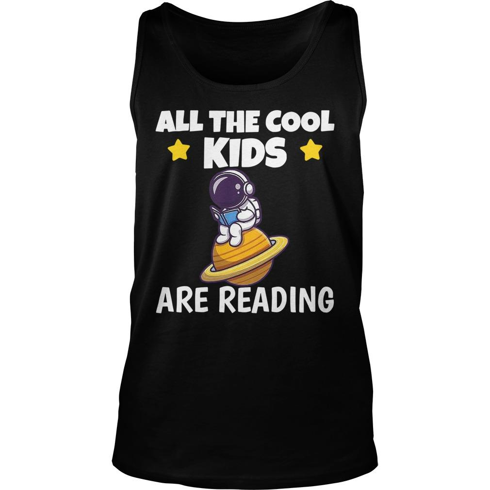 Astronaut Reading Book All The Cool Kids Are Reading Tank Top