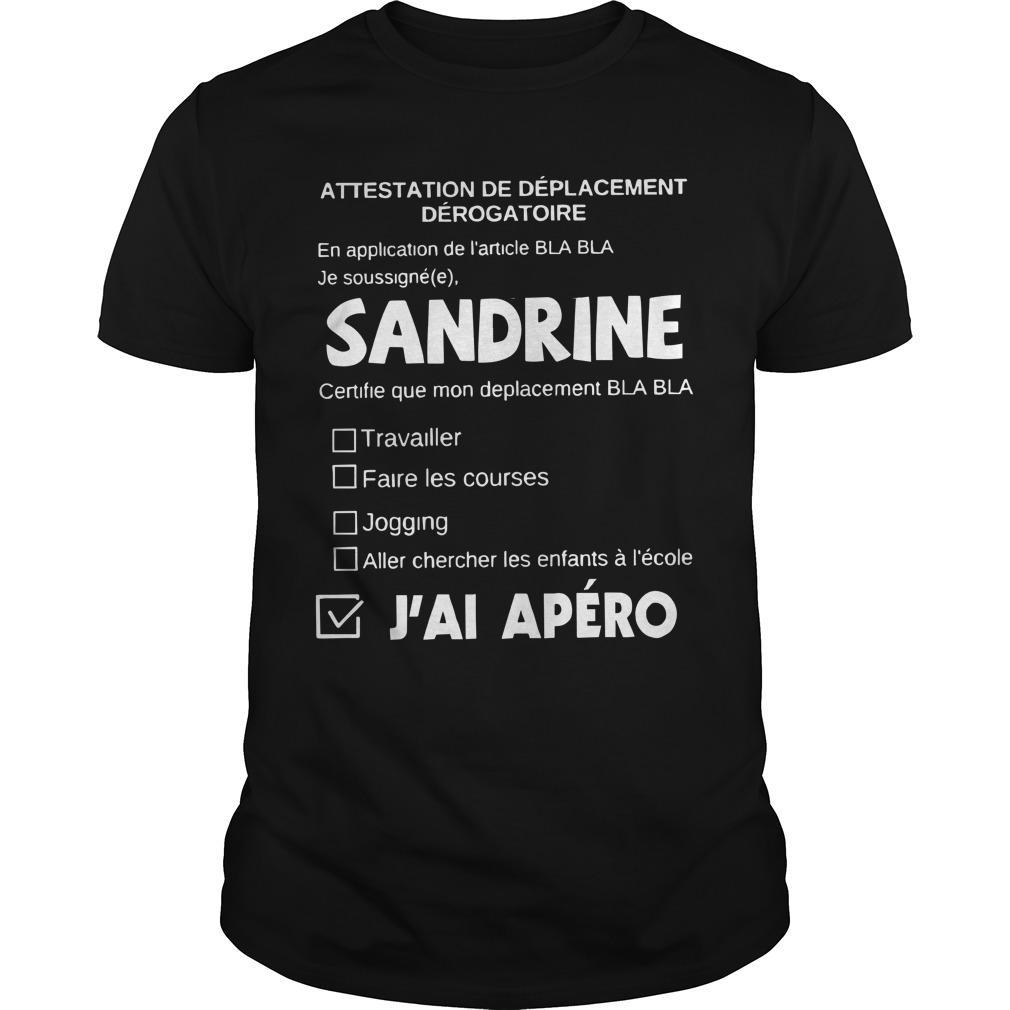 Attestation De Déplacement Dérogatoire Sandrine J'ai Apéro Longsleeve