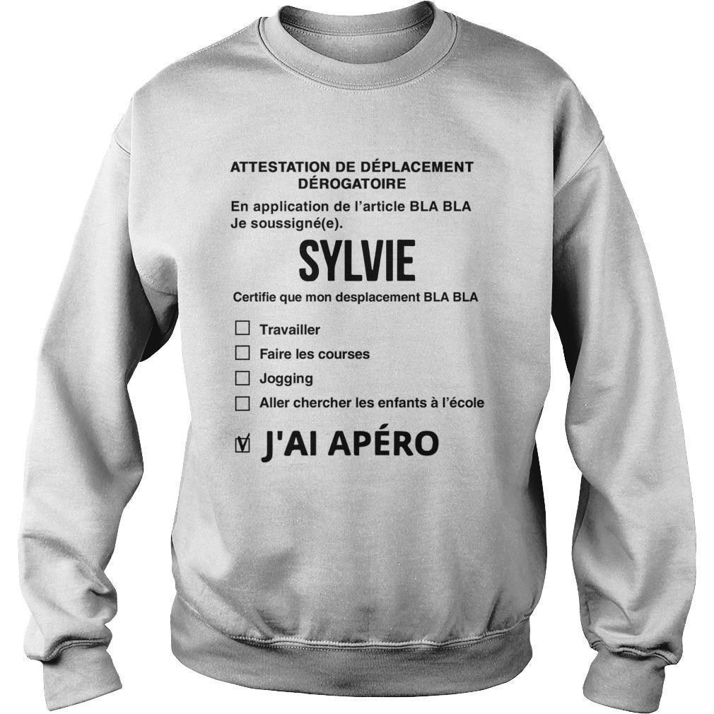 Attestation De Déplacement Dérogatoire Sylvie J'ai Apéro Sweater