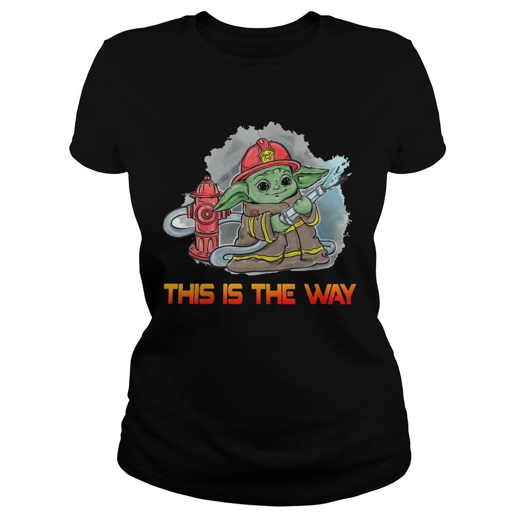 Baby Yoda Firefighter This Is The Way Longsleeve