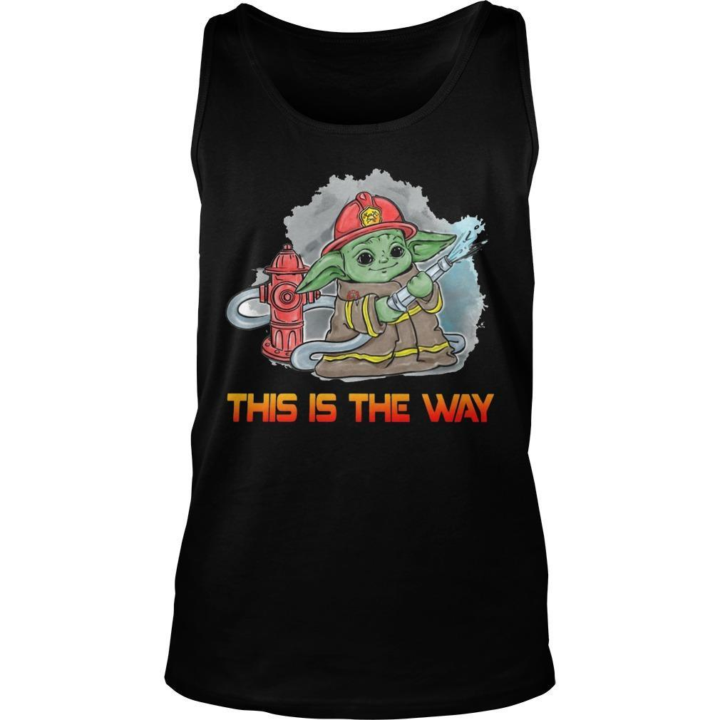 Baby Yoda Firefighter This Is The Way Tank Top