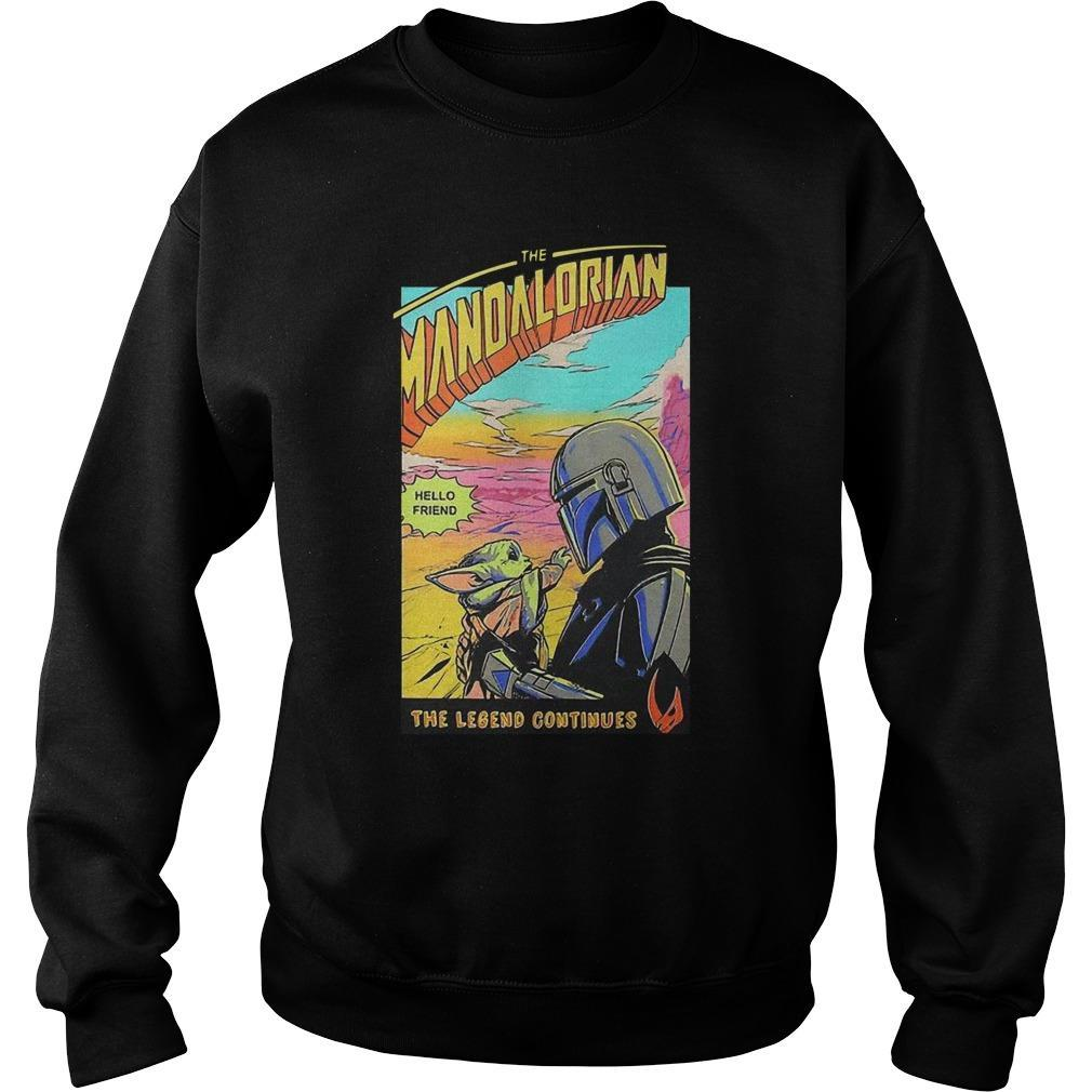 Baby Yoda The Mandalorian Hello Friend The Legend Continues Sweater