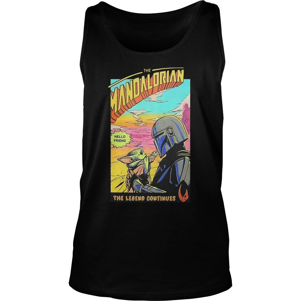 Baby Yoda The Mandalorian Hello Friend The Legend Continues Tank Top