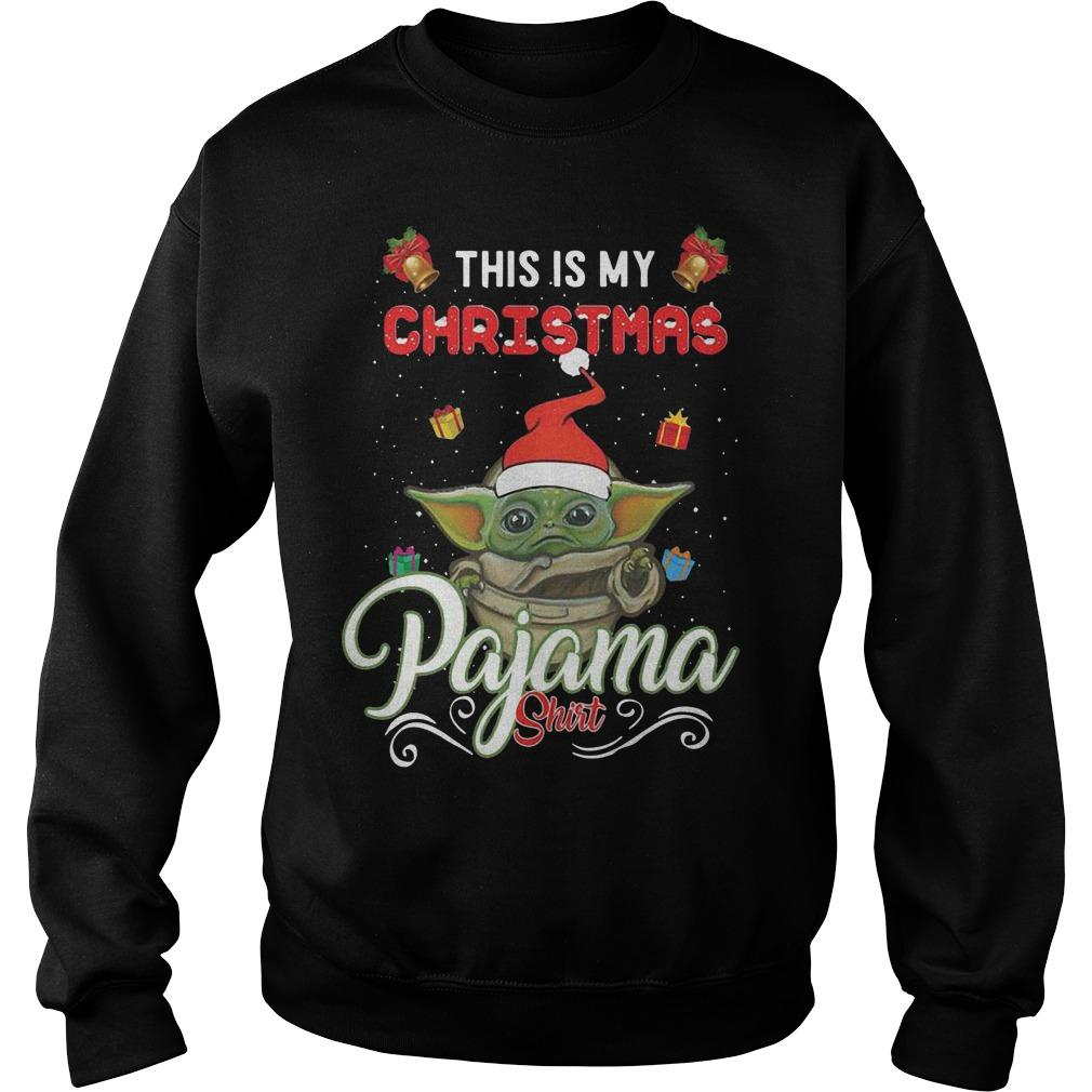Baby Yoda This Is My Christmas Pajama Sweater