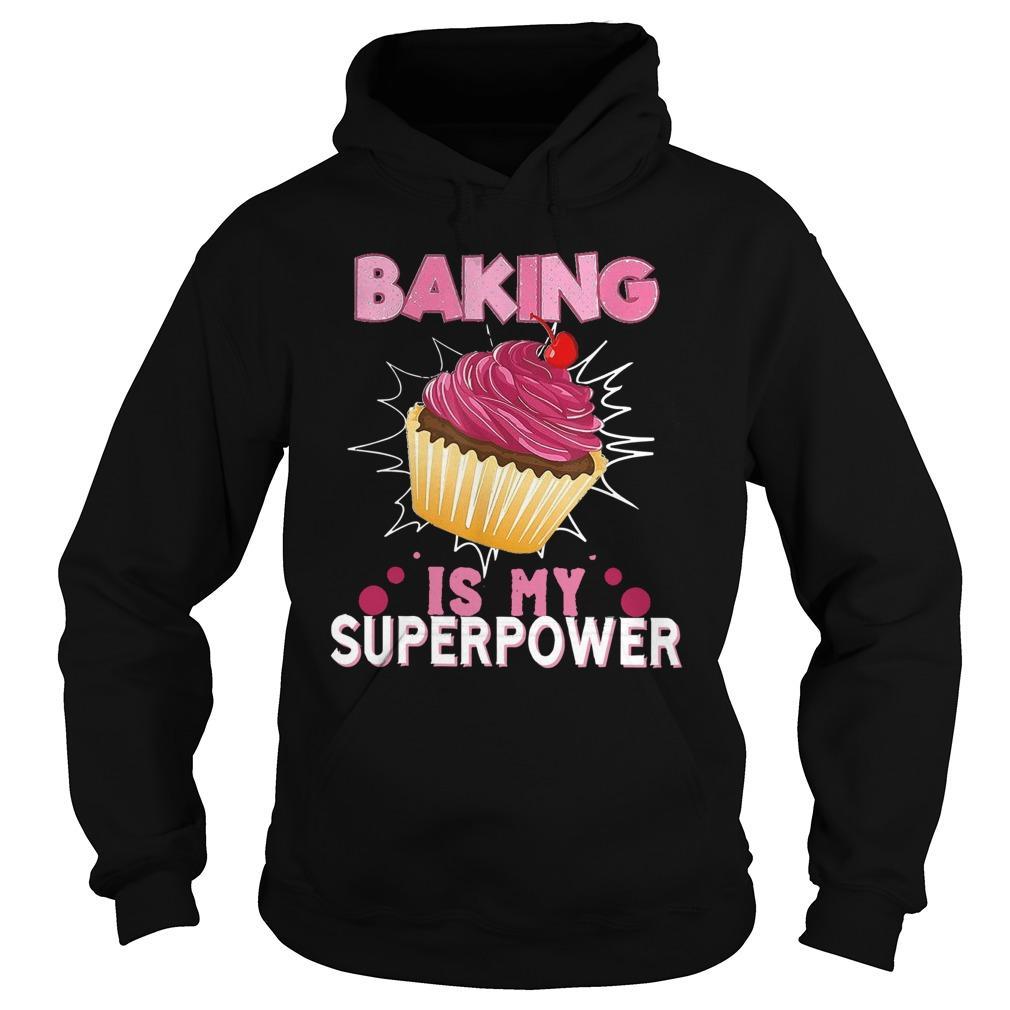 Baking Is My Superpower Hoodie