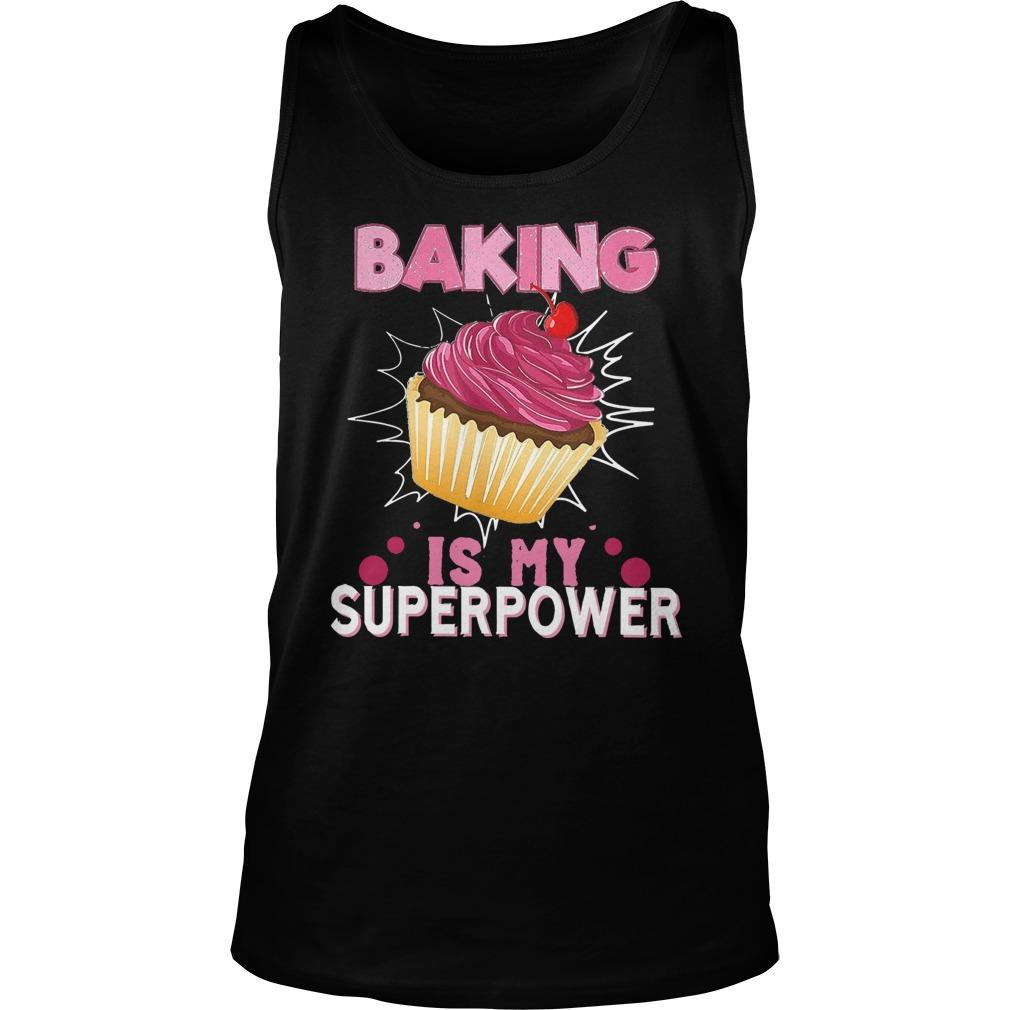 Baking Is My Superpower Tank Top