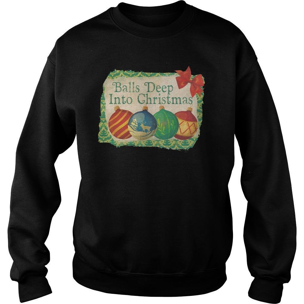 Balls Deep Into Christmas Sweater