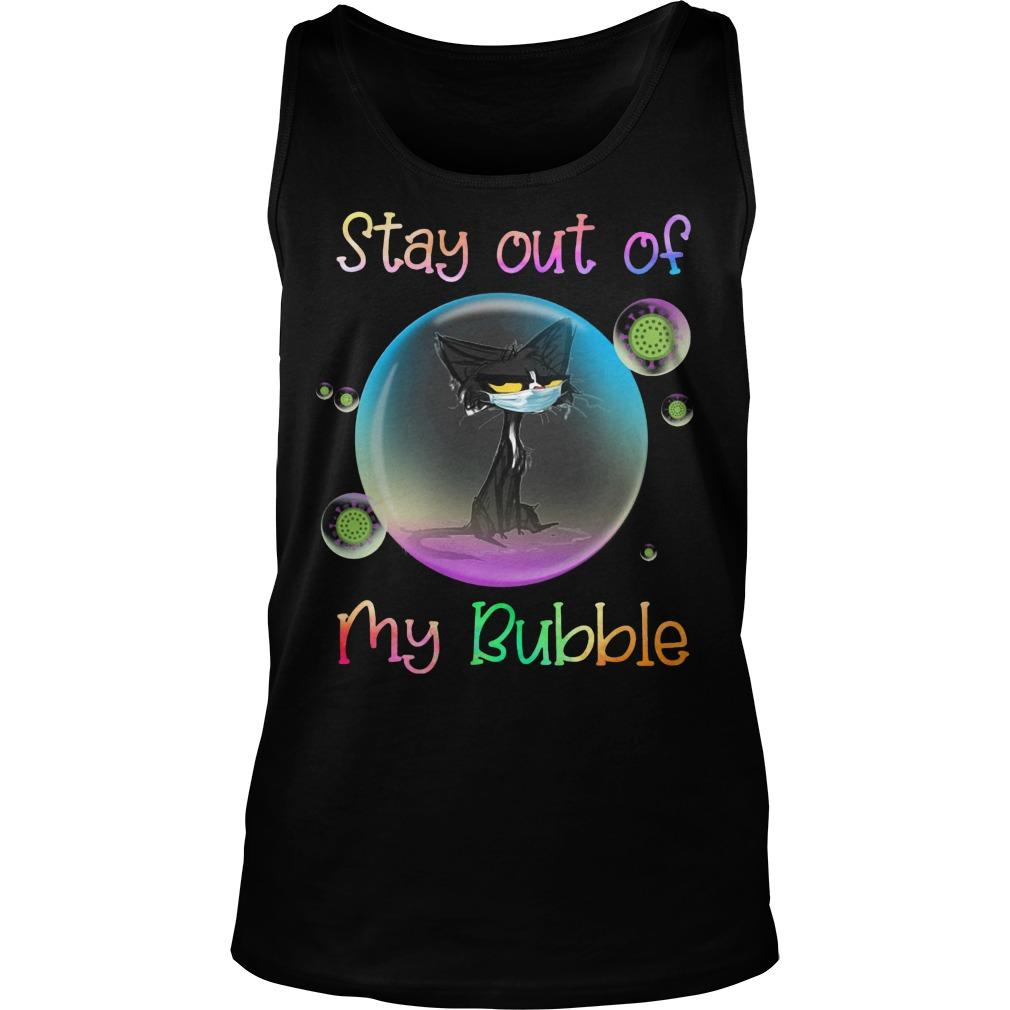 Black Cat Stay Out Of My Bubble Tank Top