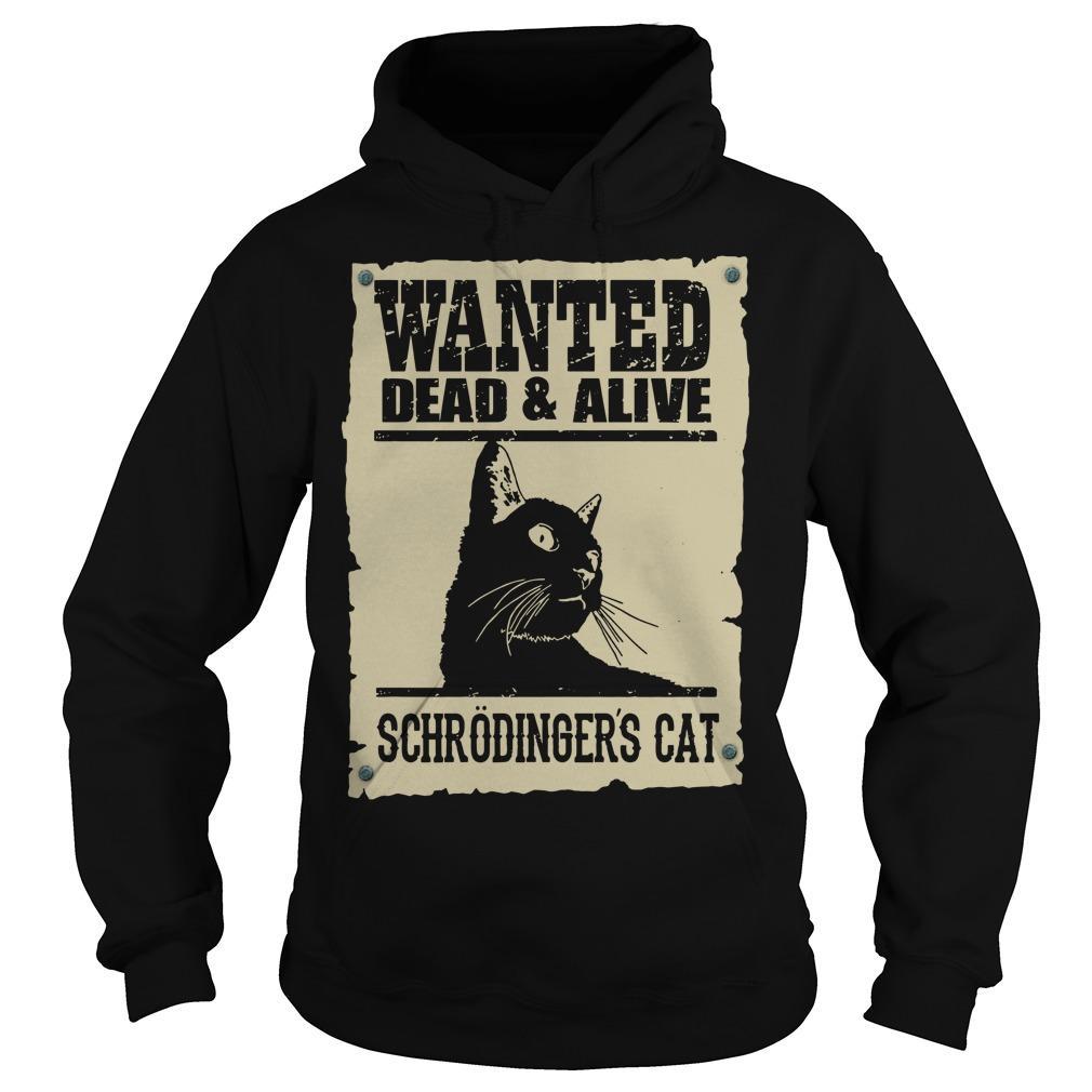 Black Cat Wanted Dead Alive Schrodingers Cat Hoodie