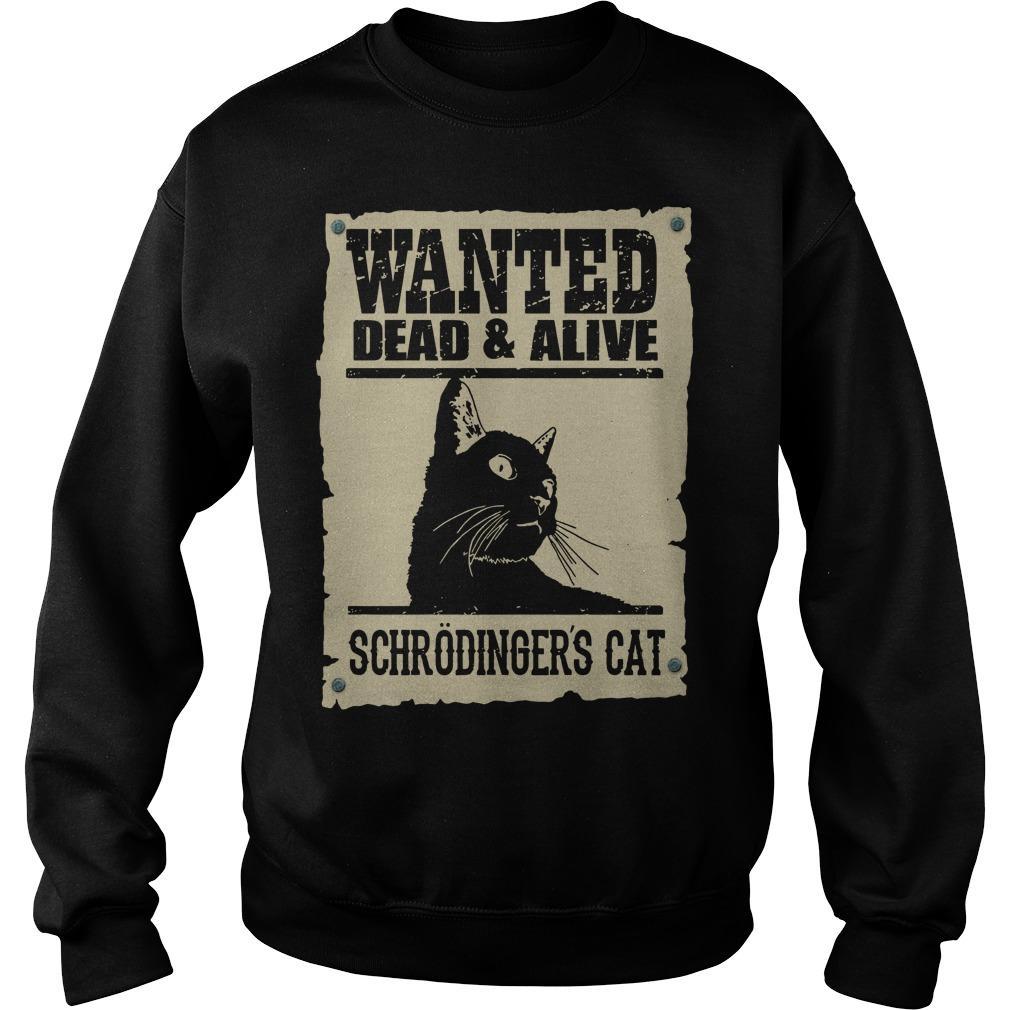 Black Cat Wanted Dead Alive Schrodingers Cat Sweater