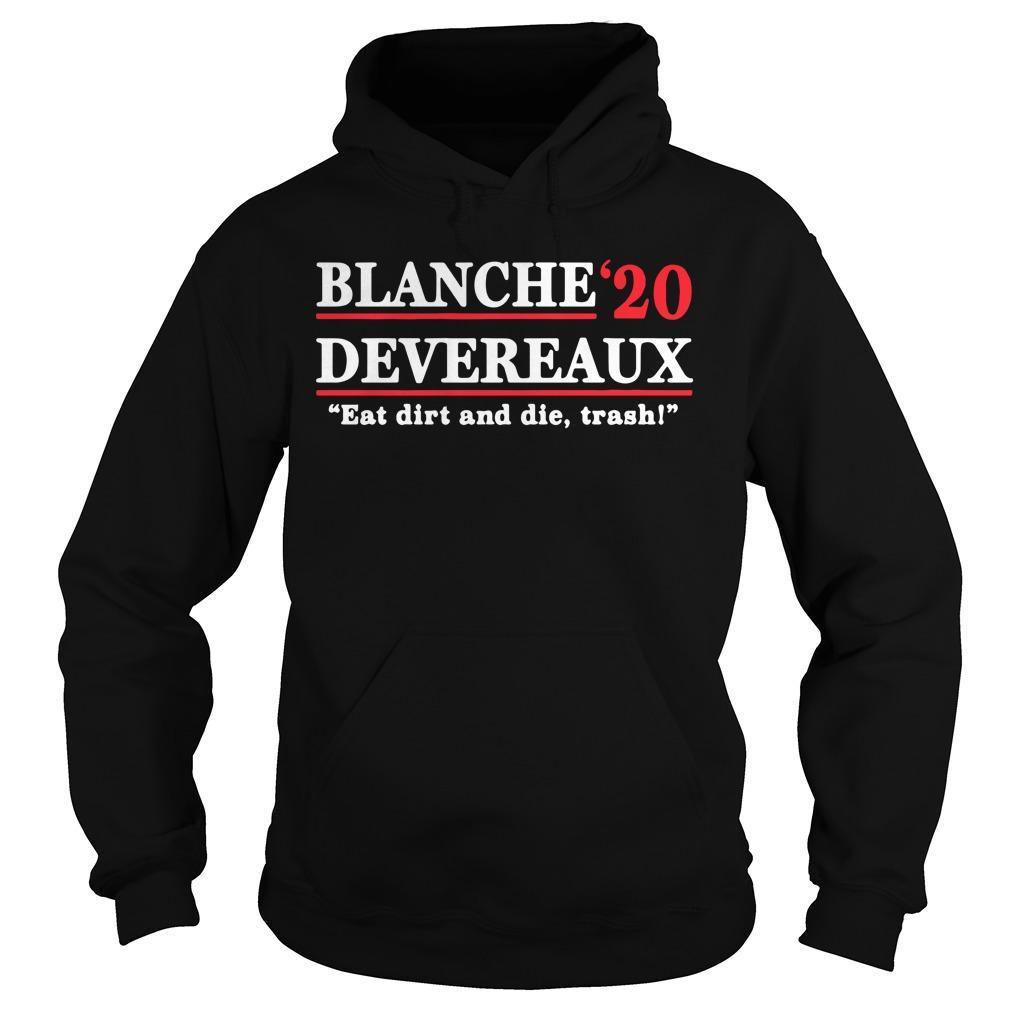 Blanche Devereaux '20 Eat Dirt And Die Trash Hoodie