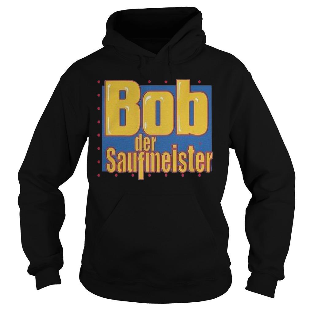 Bob Der Saufmeister Hoodie