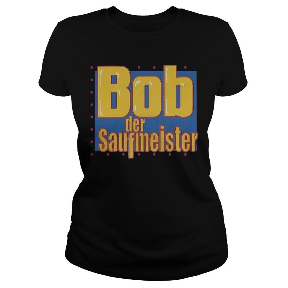 Bob Der Saufmeister Longsleeve