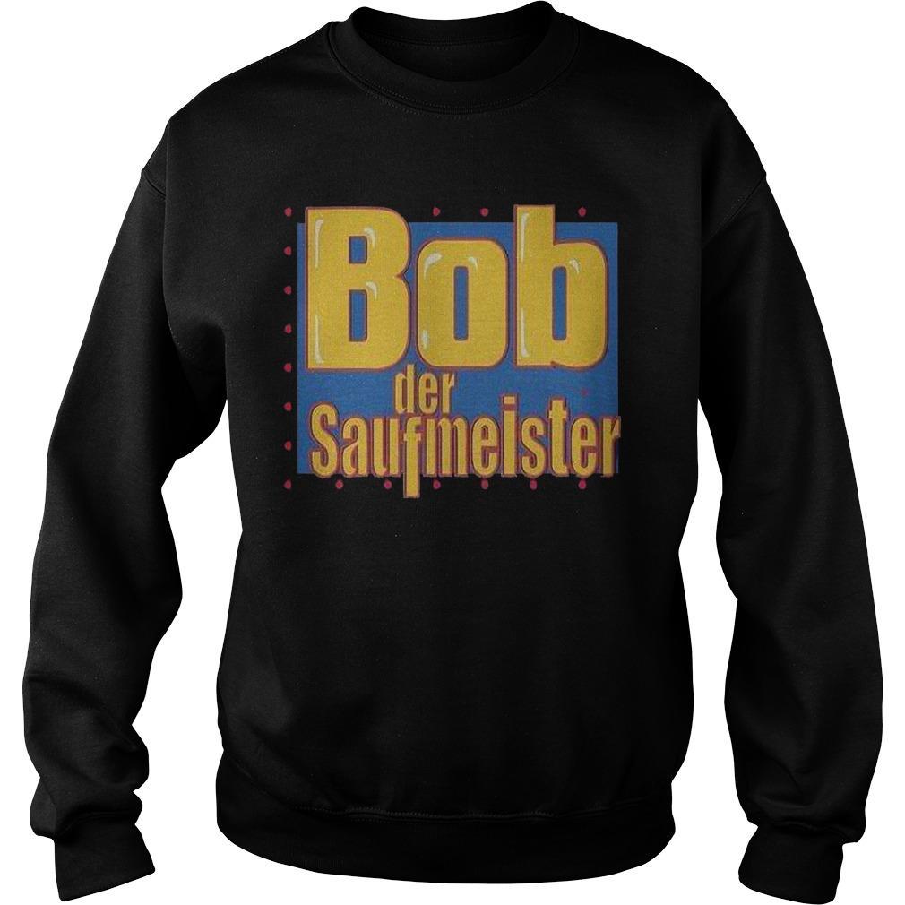 Bob Der Saufmeister Sweater