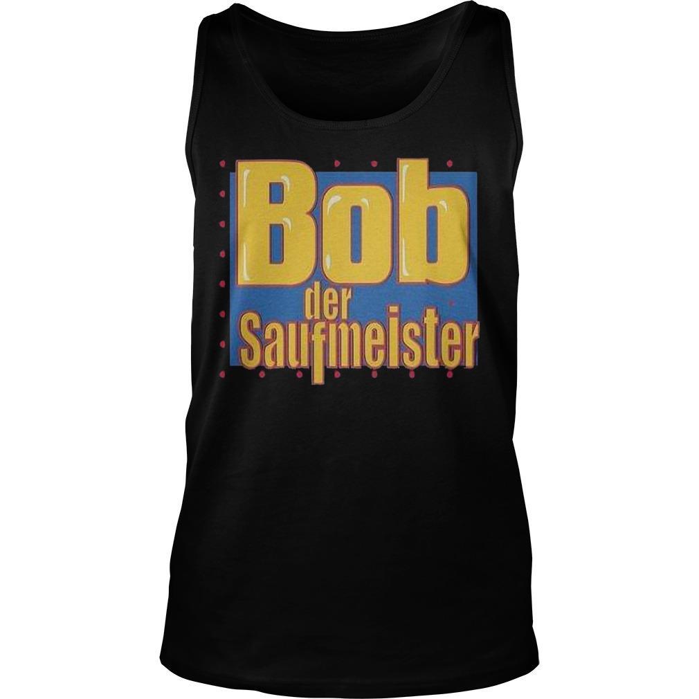 Bob Der Saufmeister Tank Top