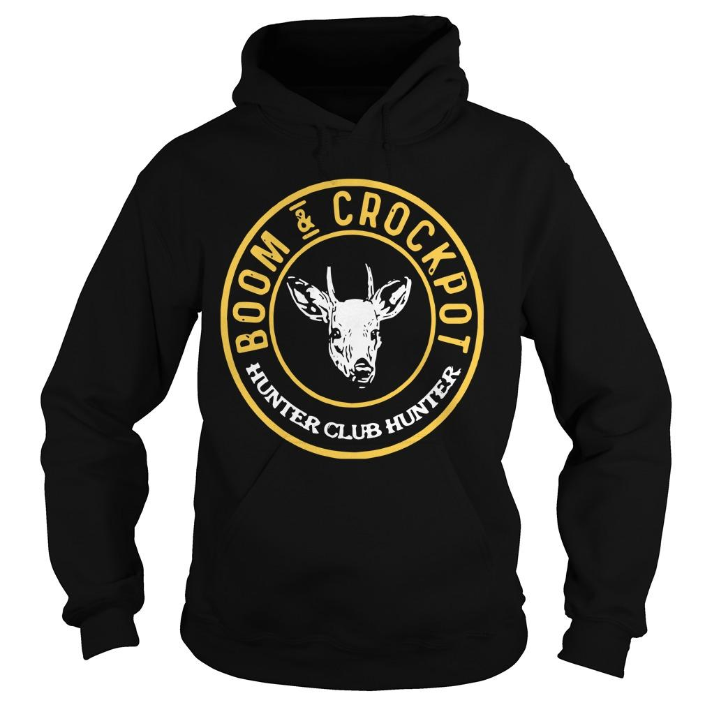 Boom And Crockpot Hunter Club Hunter Hoodie