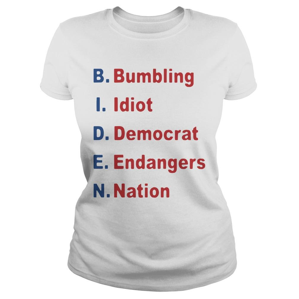 Bumbling Idiot Democrat Endangers Nation Longsleeve