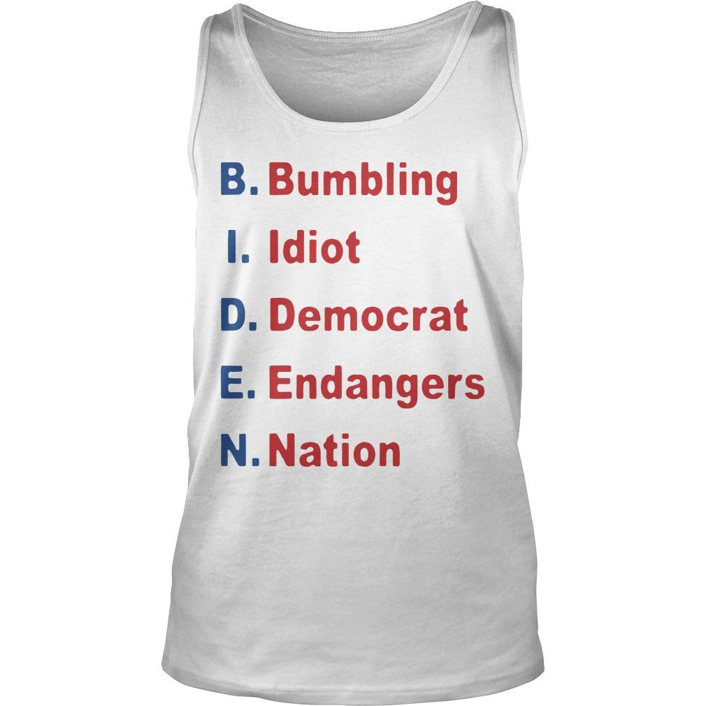Bumbling Idiot Democrat Endangers Nation Tank Top